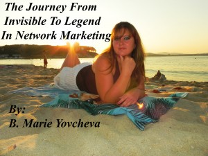 From Invisible to legend in network marketing cover